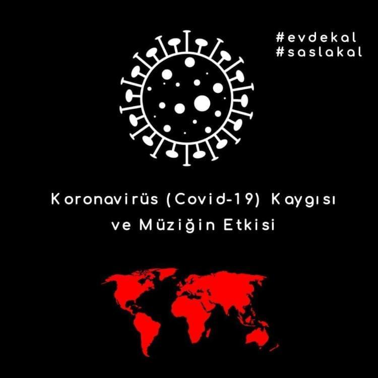 Koronavirüs (Covid-19) Kaygısı ve Müziğin Etkisi
